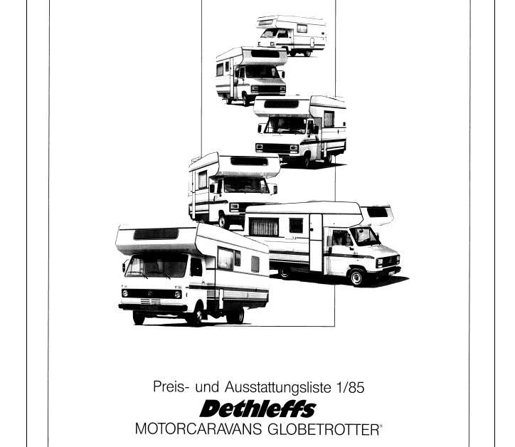 Der Globetrotter BM, dann 4x die D- Modelle auf Fiat und zum Schluss auf VW der Globetrotter SV